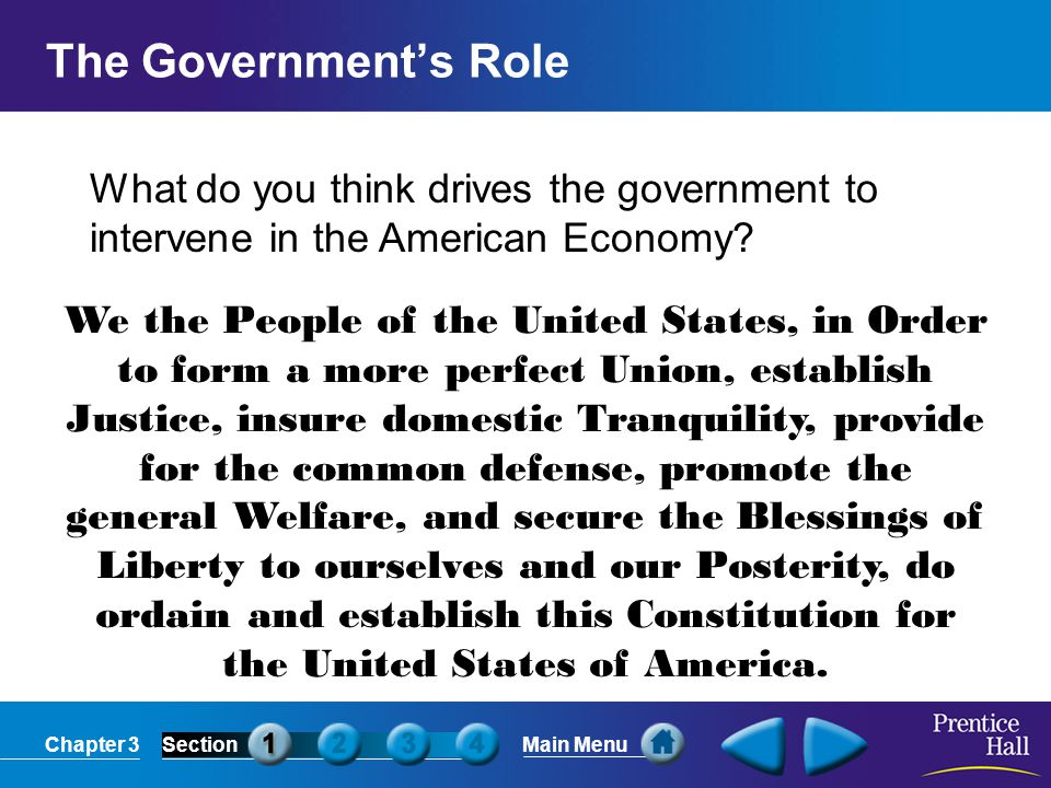 Chapter 3SectionMain Menu Americans expect the government to protect them from potential problems that arise from the production of various products or the products themselves.