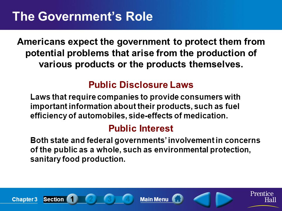 Chapter 3SectionMain Menu Americans expect the government to protect them from potential problems that arise from the production of various products o