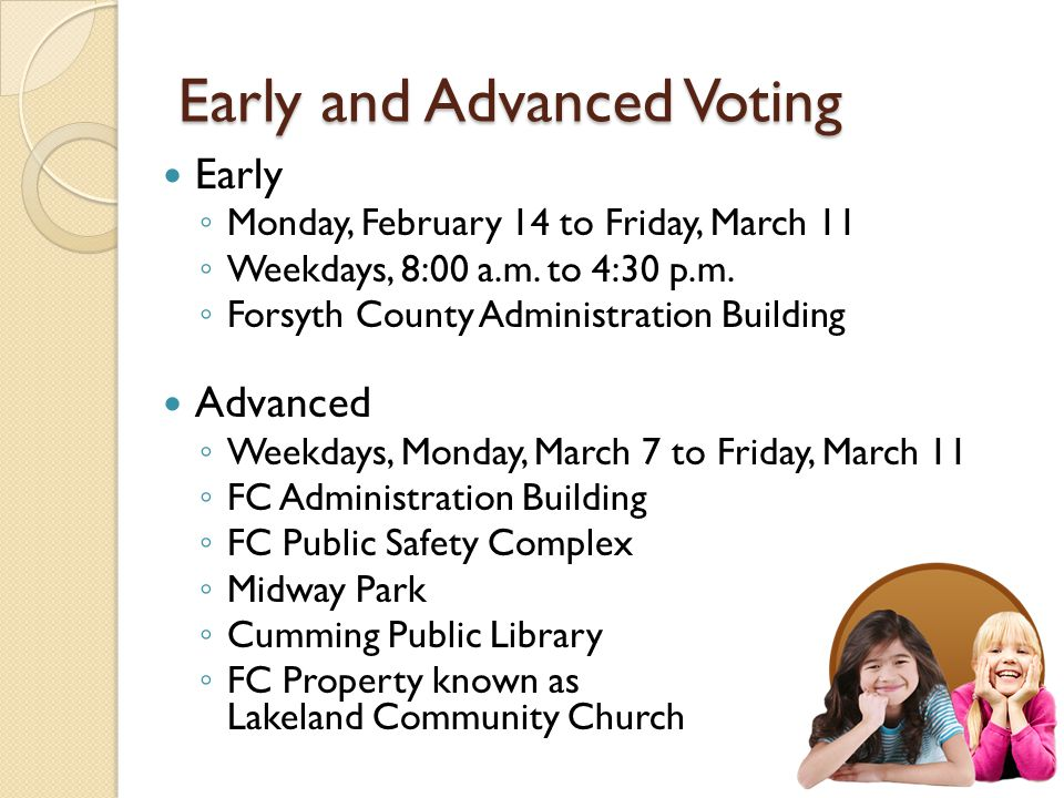 Tuesday, March 15 – Voting Day.7:00 a.m. to 7:00 p.m.