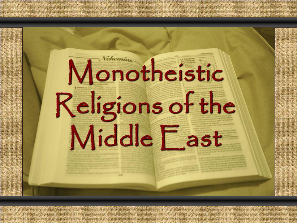 Monotheistic Religions of the Middle East Comunicación y Gerencia