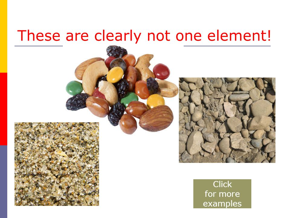 These are clearly not one element! Click for more examples