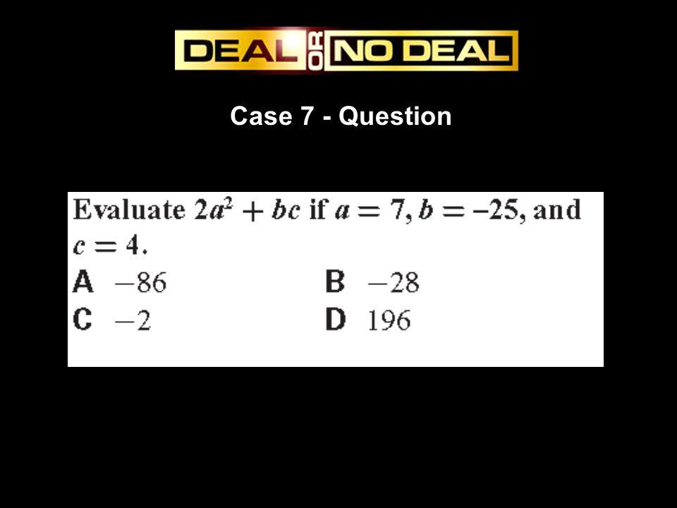 Case 7 - Question