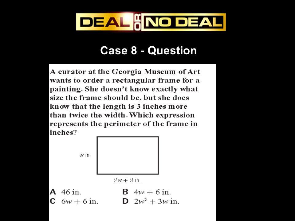 Case 8 - Question