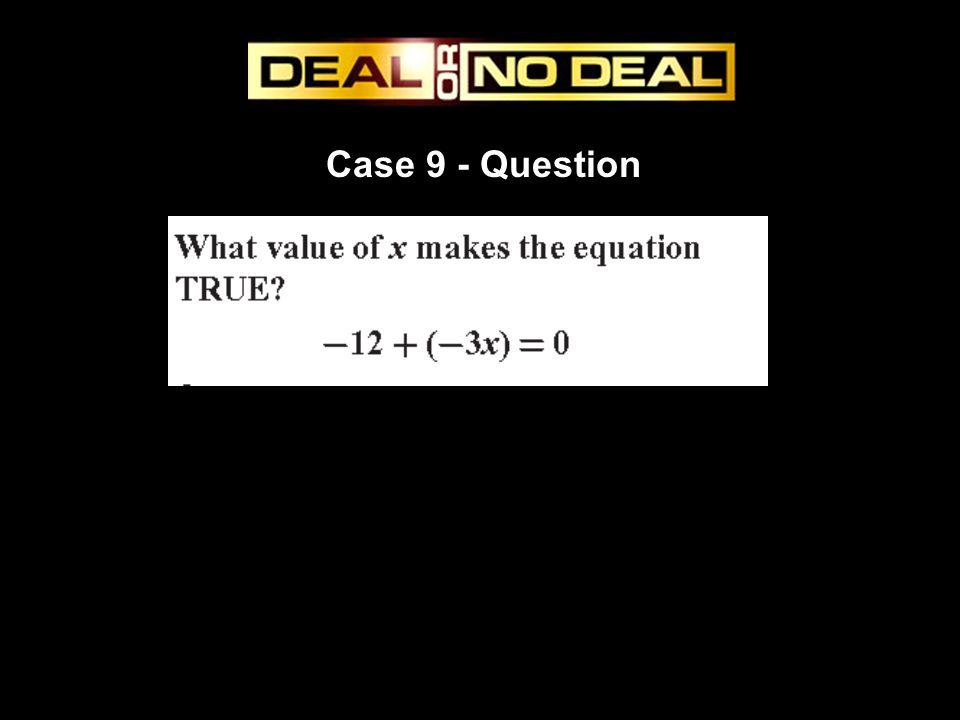 Case 9 - Question