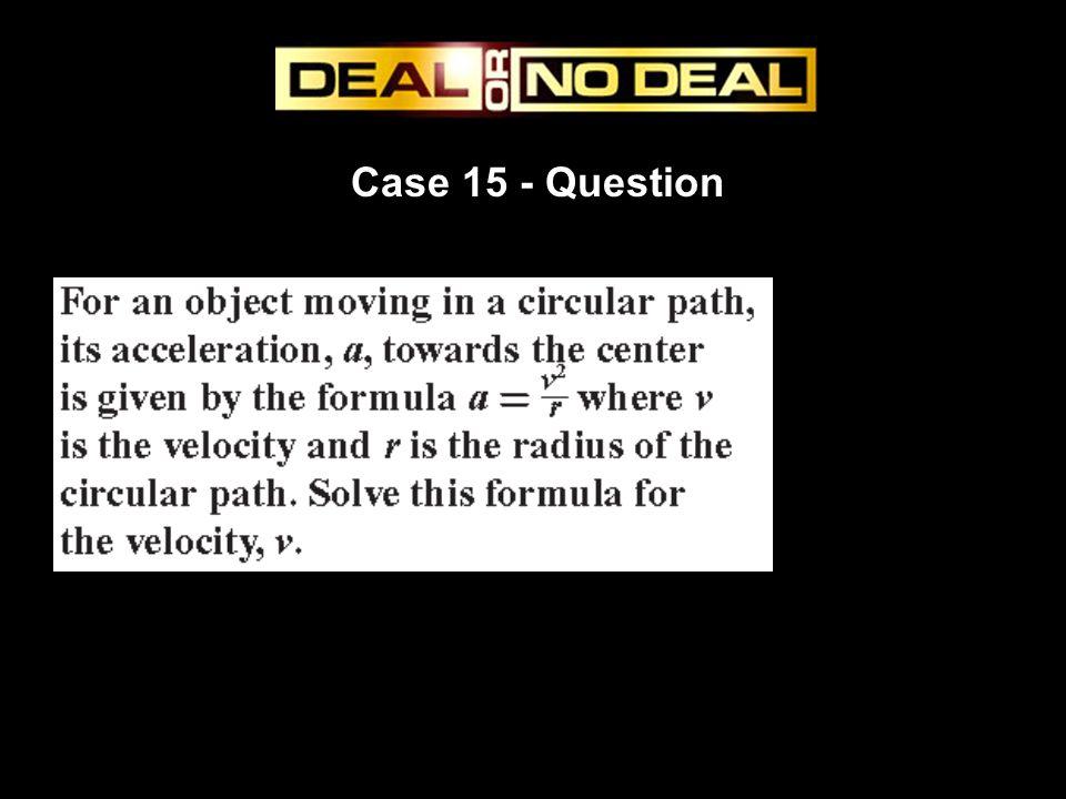 Case 15 - Question