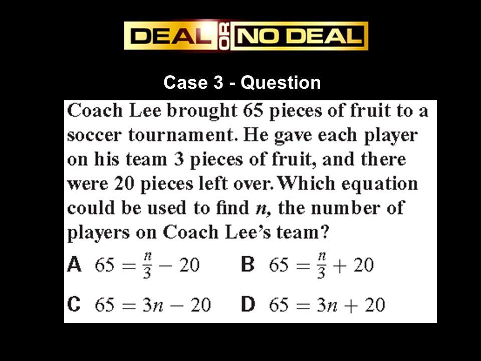 Case 3 - Question