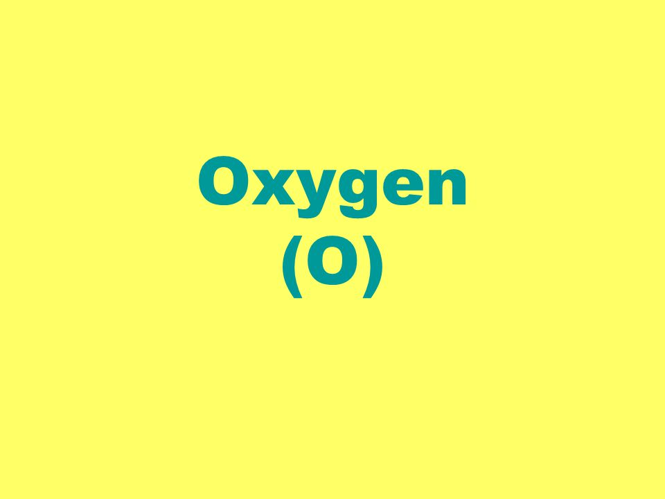 Oxygen (O)