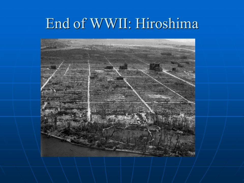 End of WWII: Hiroshima