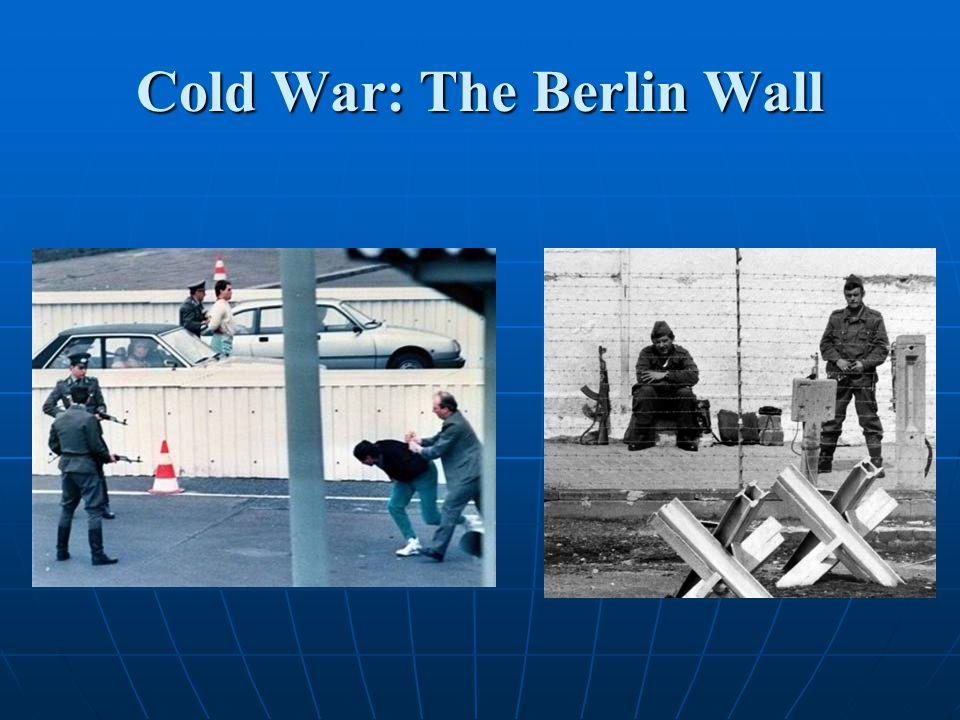 Cold War: The Berlin Wall