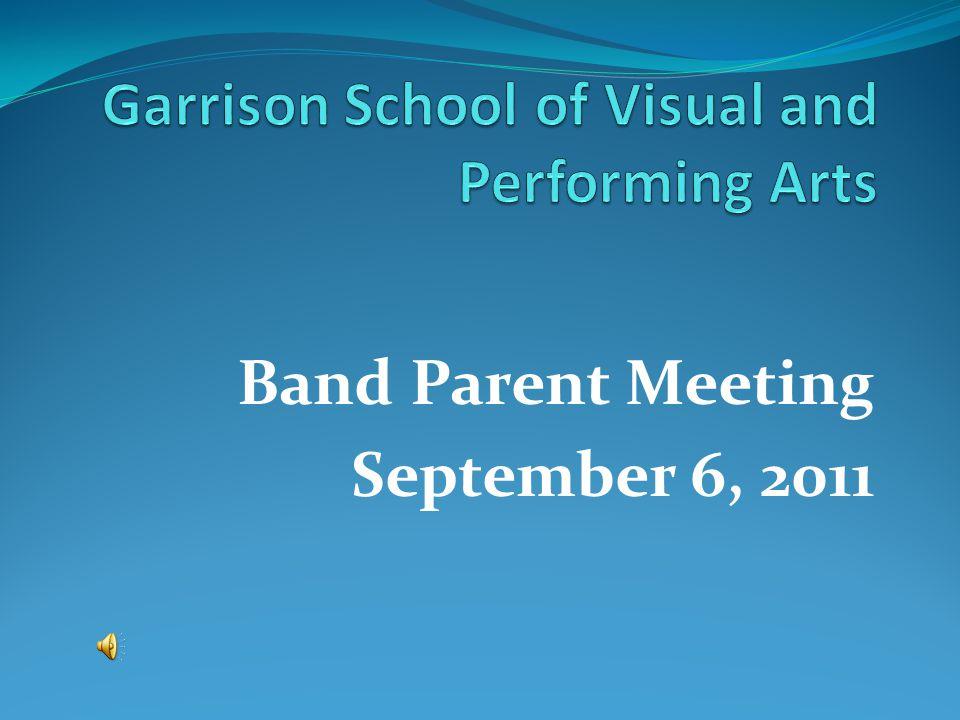Band Parent Meeting September 6, 2011