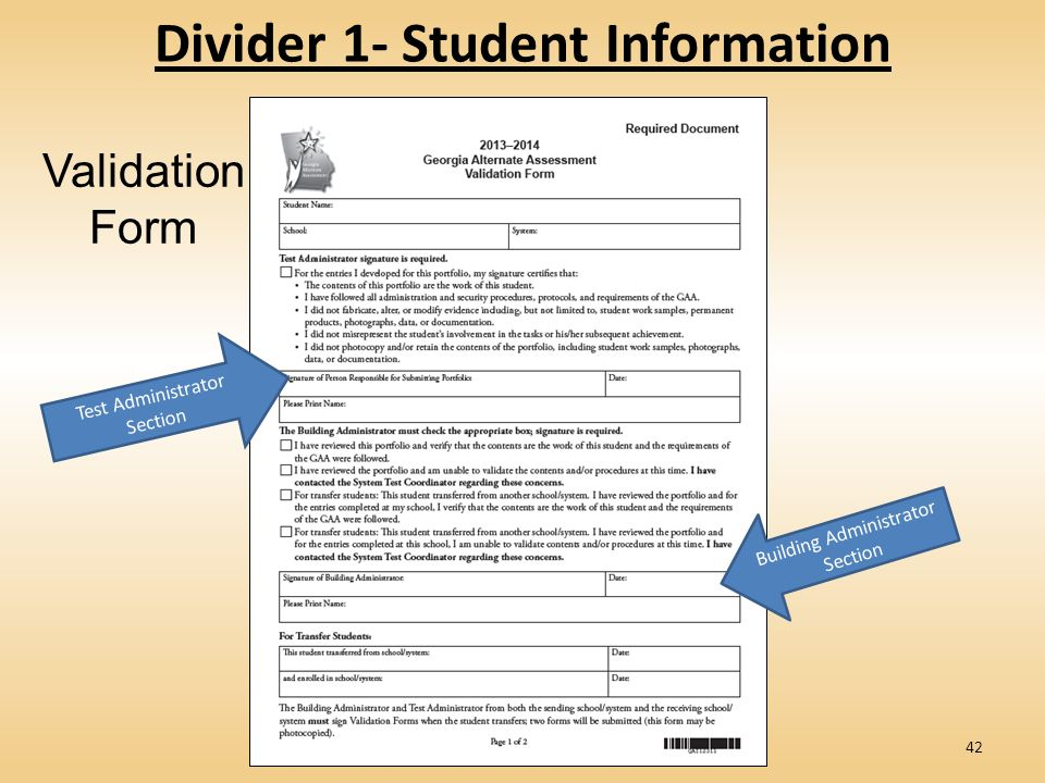 Divider 1- Student Information Validation Form Test Administrator Section Building Administrator Section 42
