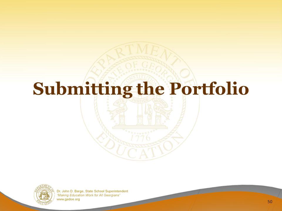 Submitting the Portfolio 50
