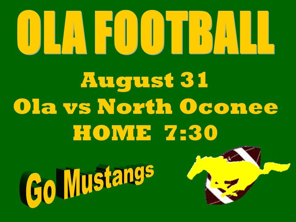 August 31 Ola vs North Oconee HOME 7:30