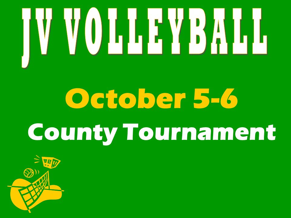 October 5-6 County Tournament