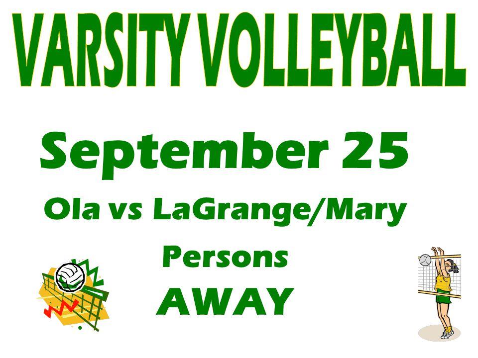 September 25 Ola vs LaGrange/Mary Persons AWAY