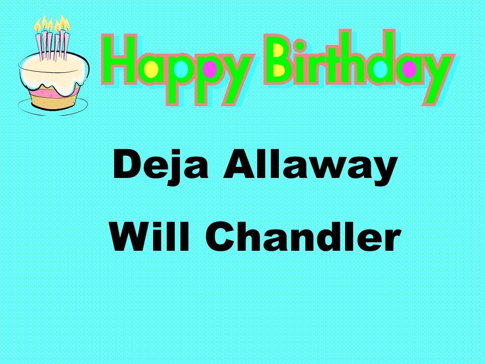 Deja Allaway Will Chandler