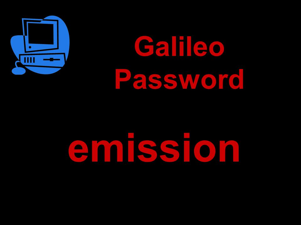 emission Galileo Password