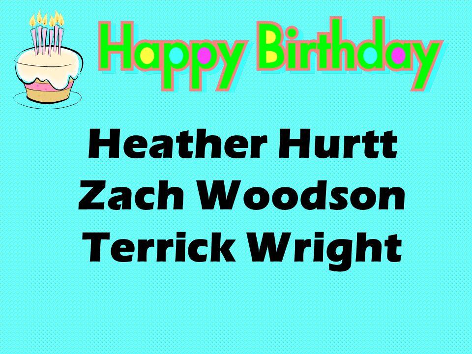 Heather Hurtt Zach Woodson Terrick Wright