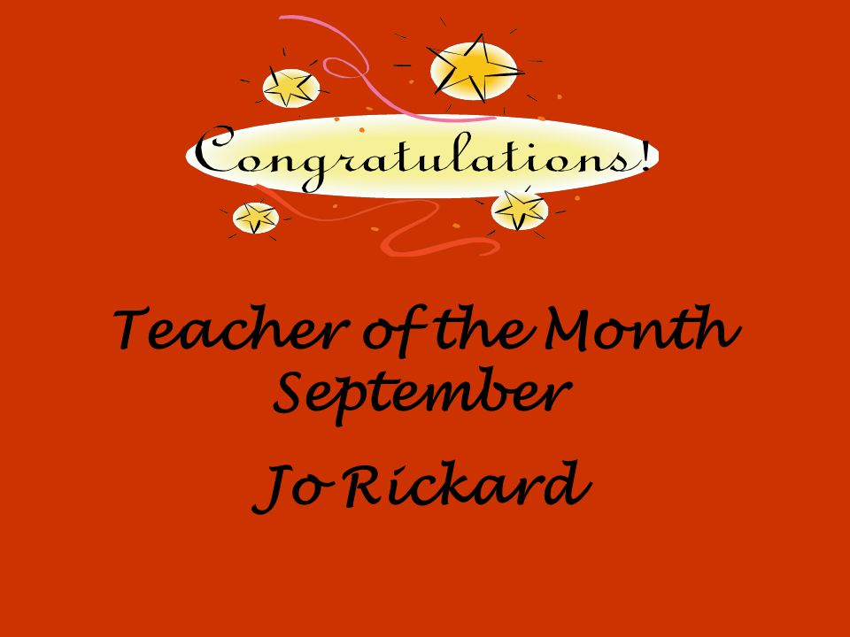 Teacher of the Month September Jo Rickard