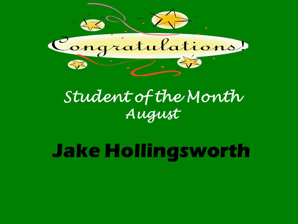 Student of the Month August Jake Hollingsworth