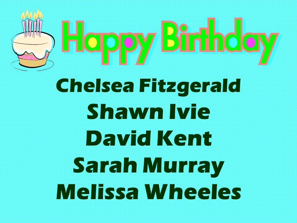 Chelsea Fitzgerald Shawn Ivie David Kent Sarah Murray Melissa Wheeles