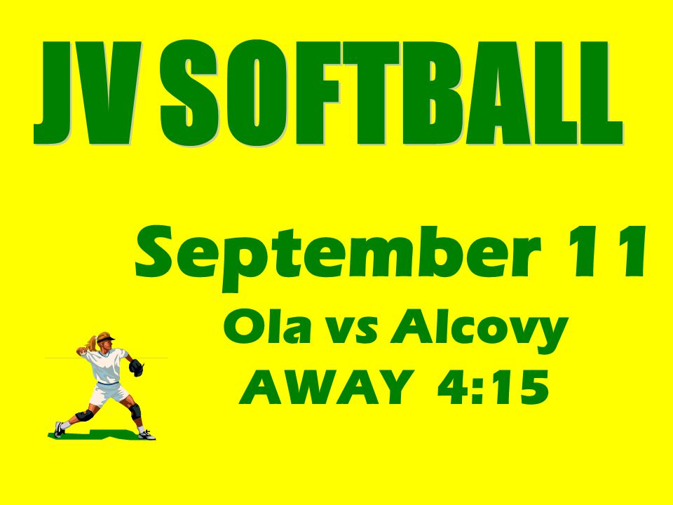 September 11 Ola vs Alcovy AWAY 4:15