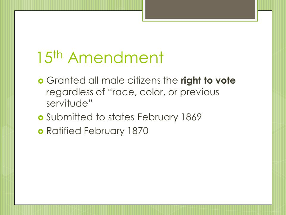 """14 th Amendment  Granted citizenship to the freedmen and forbade any state from denying anyone the """"equal protection of the law""""  Congress passed 18"""
