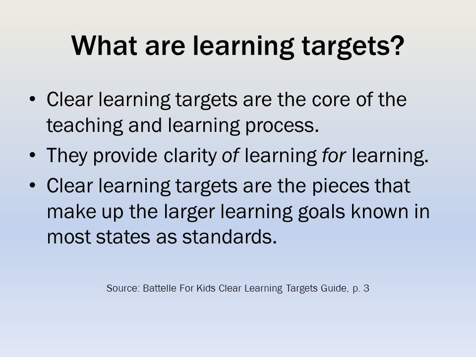 What are learning targets.