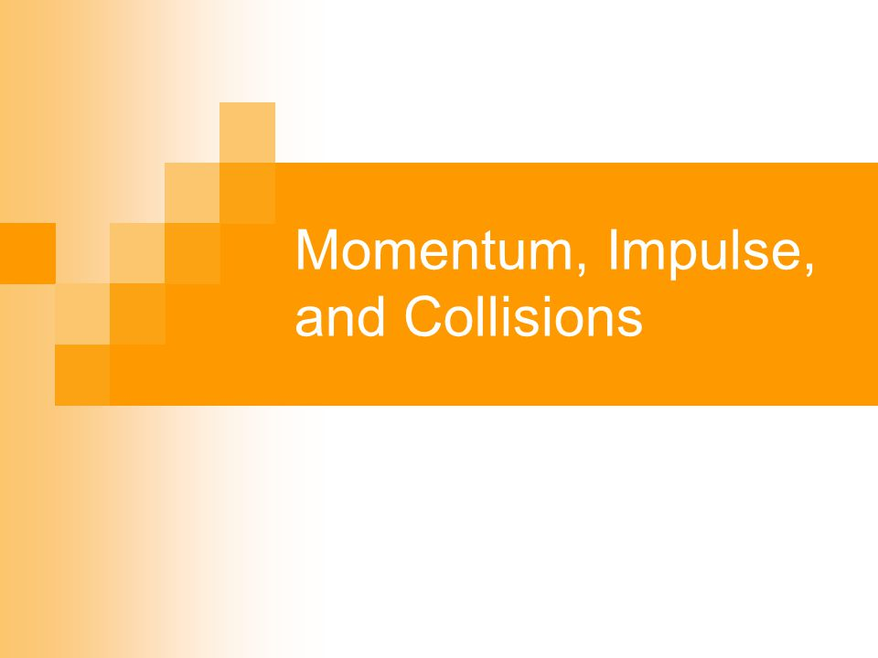 Momentum (P) A quantity that expresses the motion of a body and its resistance to slowing down.