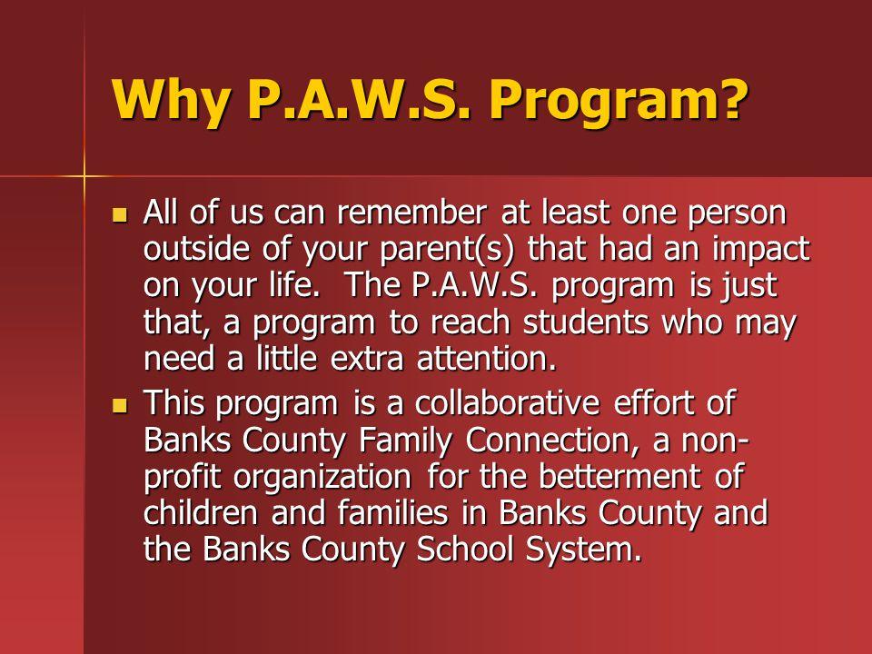 Why P.A.W.S. Program.