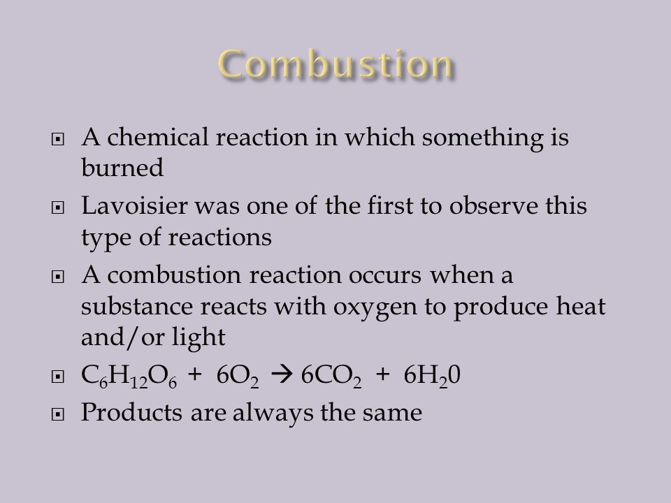  Combustion  Synthesis (Addition)  Decomposition  Single Displacement (Single Replacement)  Double Displacement (Double Replacement)