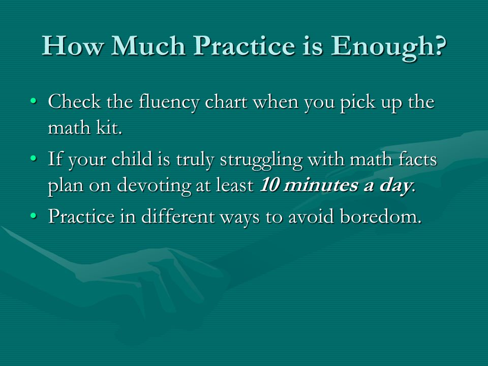 How Much Practice is Enough.