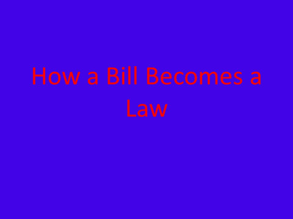 What is a bill.A bill is a proposed law.