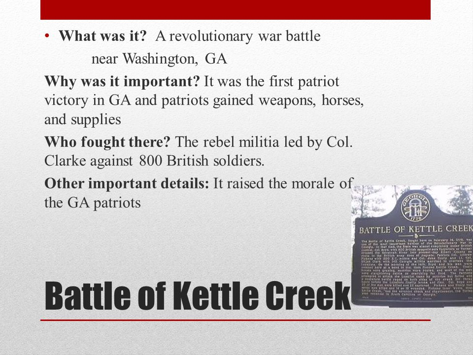 Battle of Kettle Creek What was it.