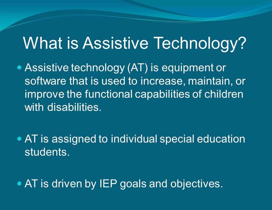 What is Assistive Technology.
