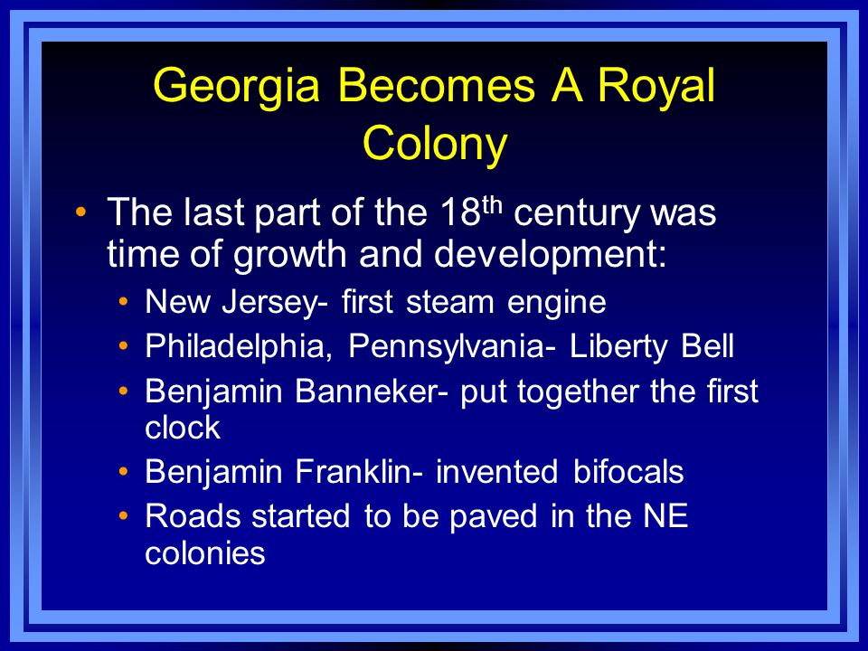 1752- The 21 trustees gave control of Georgia back to King George.