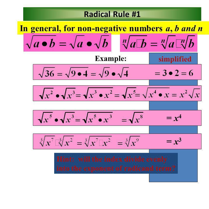 Radical Rules! T True or False: T T