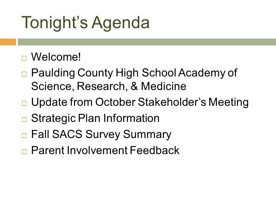 Tonight's Agenda  Welcome.