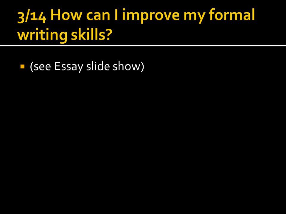  (see Essay slide show)