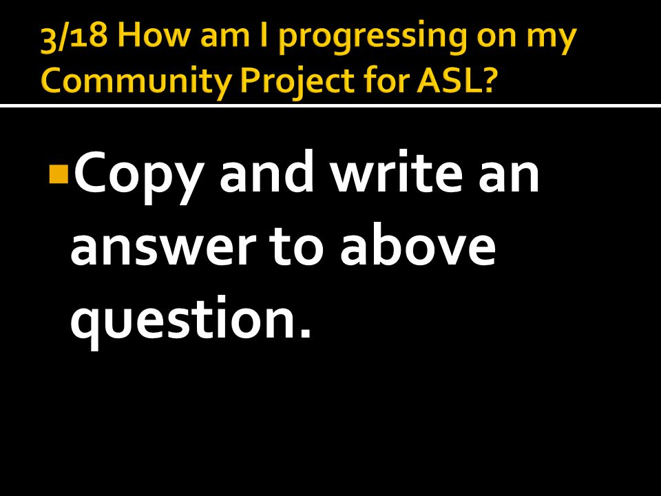  Copy and write an answer to above question.
