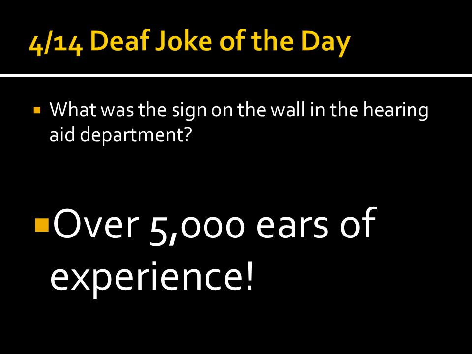  Over 5,000 ears of experience!