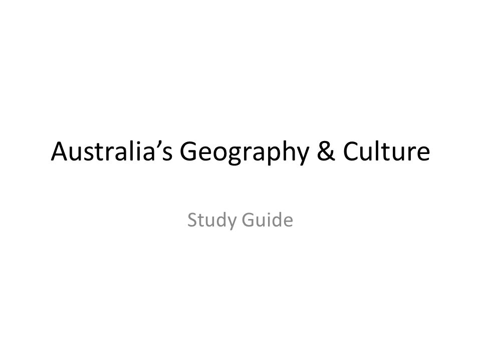 Australia's Geography & Culture Study Guide