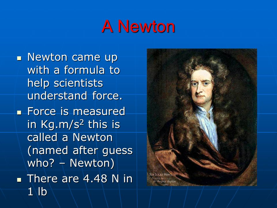 Newton's Third Law If you press down on the table, you are exerting a force on it.