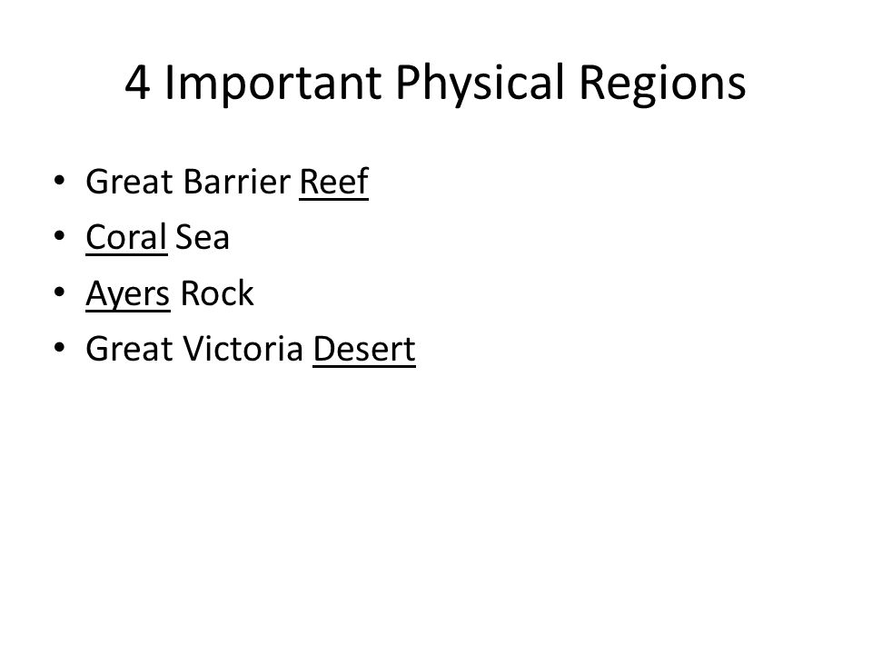 4 Important Physical Regions Great Barrier Reef Coral Sea Ayers Rock Great Victoria Desert