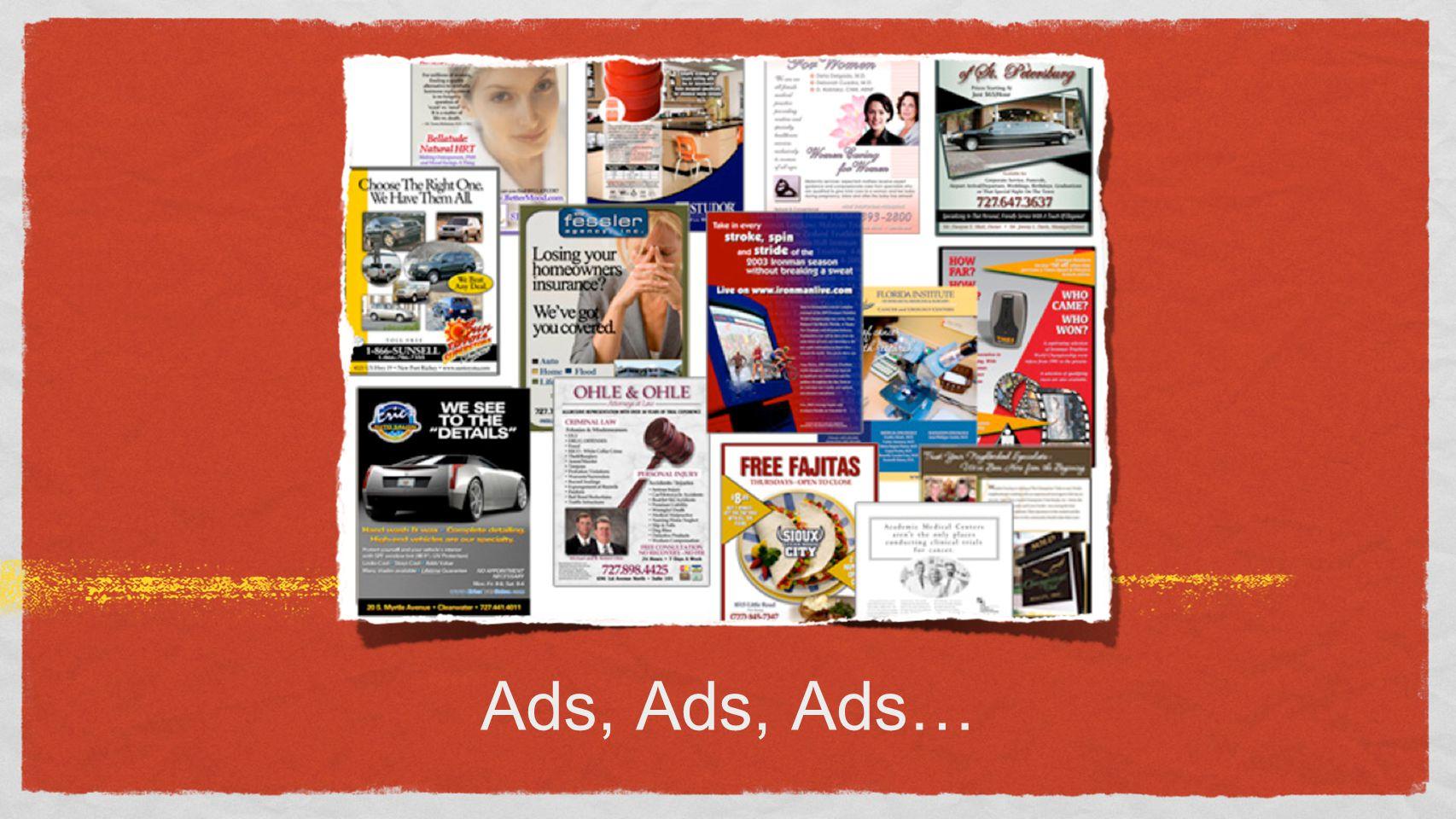 Ads, Ads, Ads…