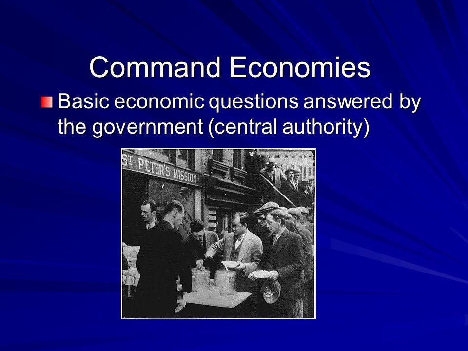 How do command economies answer the basic economic questions.
