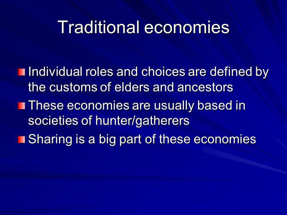 How do traditional economies answer the three basic questions.