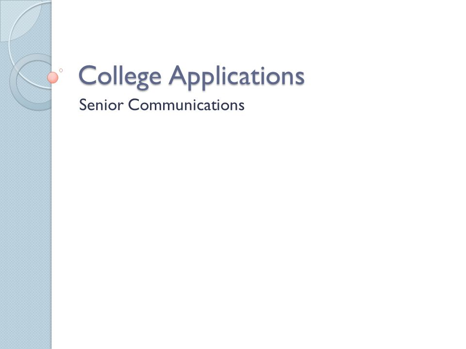 College Applications Senior Communications