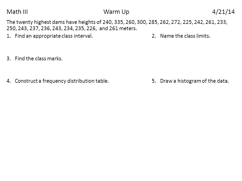 Math IIIWarm Up4/21/14 Questions over Assignment?