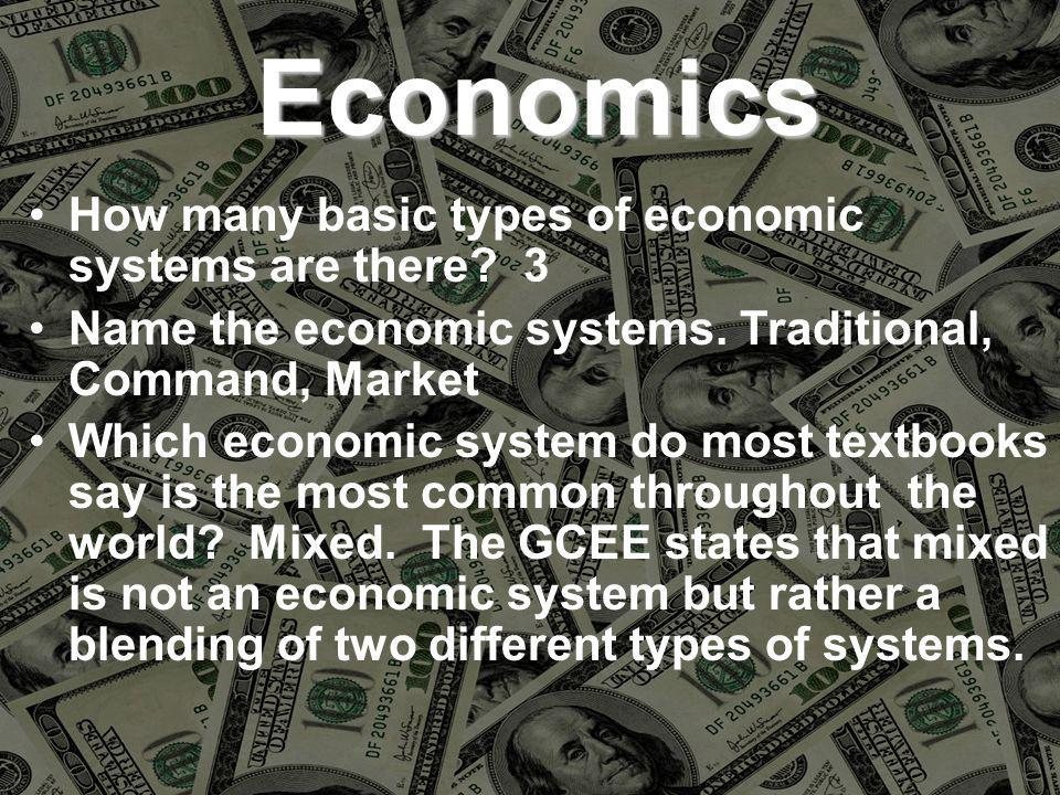 How many basic types of economic systems are there.